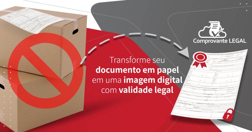 Documentos digitalizados e evidências de entrega com valor jurídico.